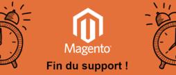 Fin du support Magento 1